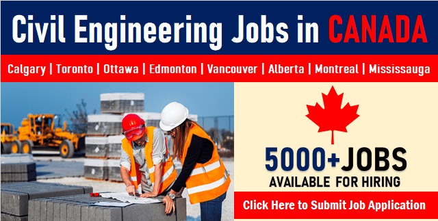 Civil Engineering Jobs in Canada for Immigrants & Students