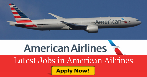 American Airlines Careers 2021